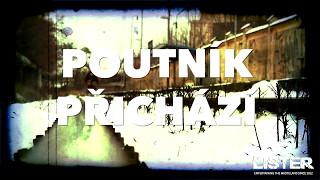 Video Poutnik Přichází   Official Movie Lister CZ 2017
