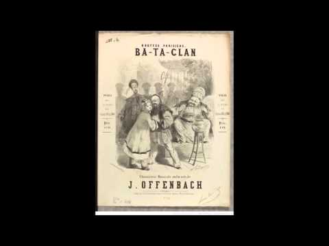 Jacques Offenbach - Ba-ta-clan (1855) Mp3