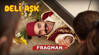 Deli Aşk Fragman