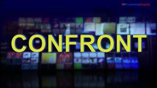 News Words: Confront