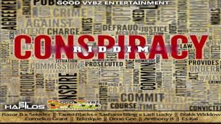 Cornelius Grant - Question  Conspiracy Riddim Good Vybz Ent July 2016