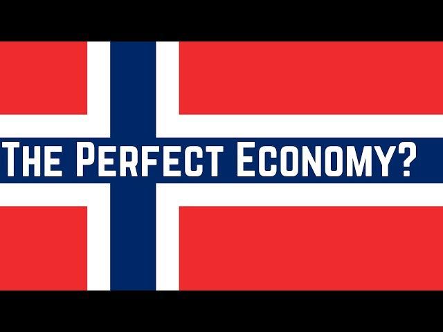 Norway - Is It The Perfect Economy?