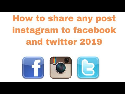 How to share any post instagram to facebook and twitter 2019