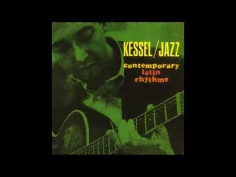 Barney Kessel - - Contemporary Latin Rhythms! (Full álbum)