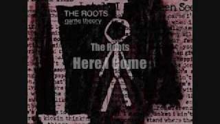 Here I Come Lyrics - The Roots