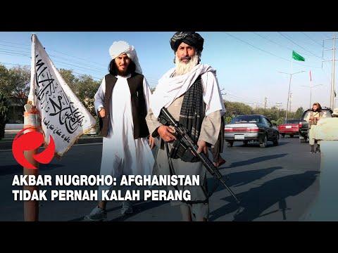 Akbar Nugroho: Afghanistan Tidak Pernah Kalah Perang