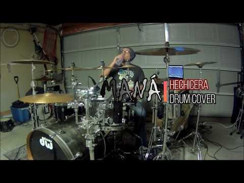 MANÁ - Hechicera Drum Cover