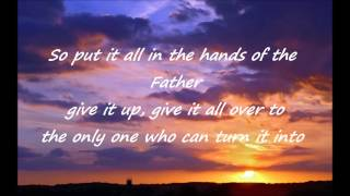"""""""Something Beautiful"""" by Steven Curtis Chapman"""