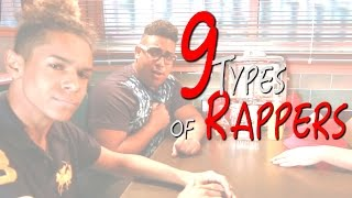 9 Types of Rappers