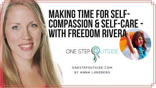 Making time for self-compassion and self-care