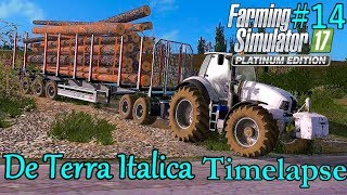 FS17 Timelapse, De Terra Italica #14: Off To The Sawmill!