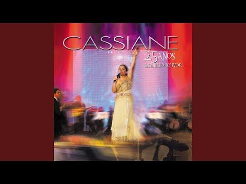 CASSIANE MUITO LOUVOR DE DVD BAIXAR ANOS 25