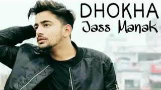 Dhokha (Jass Manak) Lyrical Song - YouTube