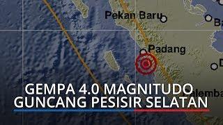 Gempa 4.0 Magnitudo Guncang Pesisir Selatan Sumbar
