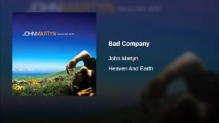 John Martyn ~ Bad Company