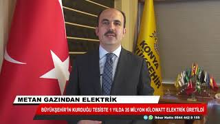 Konya'da metan gazından 1 yılda 35 milyon kilowatt elektrik