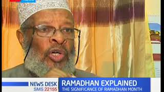 What is Ramadan, and why this month is so significant to Muslims | KTN News Desk