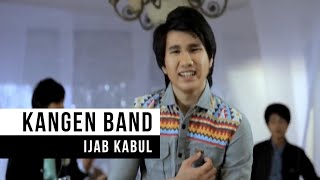 KANGEN Band - Ijab Kabul (Official Music Video)