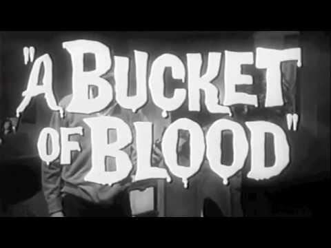 A Bucket of Blood ( A Bucket of Blood )