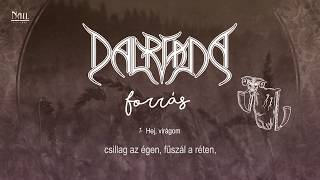 Dalriada - Hej virágom / akusztikus (Hivatalos szöveges video / Official lyrics video)