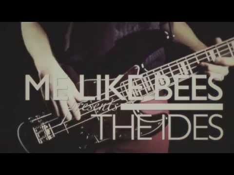 Me Like Bees - The Ides (Official)