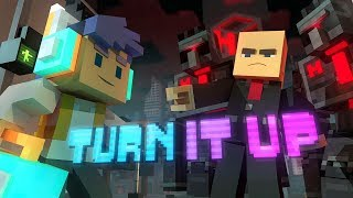 "♪ ""Turn It Up"" - A Minecraft Original Music Video/Song ♪"