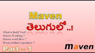 Maven in telugu part#1 | Maven tutorial | maven tutorial for beginners in telugu |# KIG