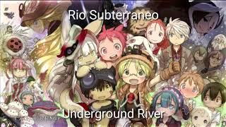 Underground River kevin penkin sub Esp/Eng Made In Abyss
