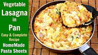 इटालियन लसानिया घर पर बनाने का सबसे आसान तरीका | Vegetable Lasagna Recipe | KabitasKitchen