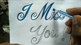 Cursive-Calligraphy writing | how to write  I Miss You stylish fonts | RUA sign writing