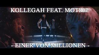"""KOLLEGAH FEAT. MOTRIP - EINER VON MILLIONEN (ALBUM """"IMPERATOR"""" OUT NOW!)"""