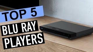 Best 5 Blu Ray Players 2018