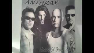 13)ANTHRAX -Hy Pro Glo- House Of Blues 2000