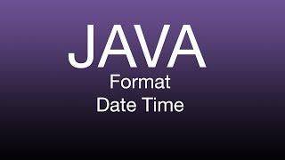 Java Format Date Time LocalDateTime Tutorial