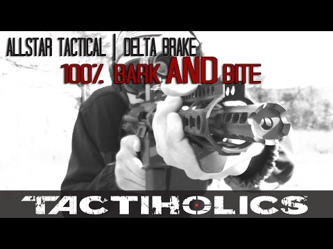 One Of The Best AR-15 Brakes To Buy: Allstar Tactical | Delta Brake - Tactiholics™