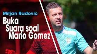 Hadapi Borneo FC di Babak 8 Besar Piala Indonesia, Miljan Radovic Mengaku Tahu Mario Gomez