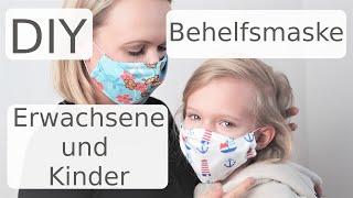 DIY Maske nähen - Behelfsmaske - Gesichtsmaske - für Erwachsene und Kinder