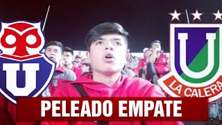 UNIVERSIDAD DE CHILE 1 VS U. LA CALERA  1 / PELEADO EMPATE EN ÑUÑOA