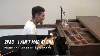 I Ain't Mad at Cha - 2pac (Piano Rap Cover)