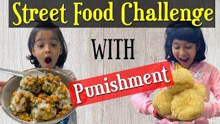 Street Food Challenge with Punishment | #CuteSisters #KidsChallenges #FamilyChallenge #FunnyGames