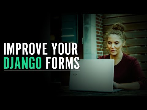 Creating Sleek Django Forms | Eduonix