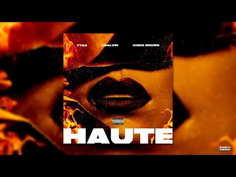 Tyga - Haute Ft. J Balvin, Chris Brown (Official Audio) - 2KDESIGNS