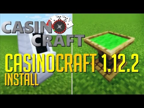 CASINOCRAFT MOD 1.12.2 minecraft - how to download and install CasinoCraft 1.12.2 (with forge)