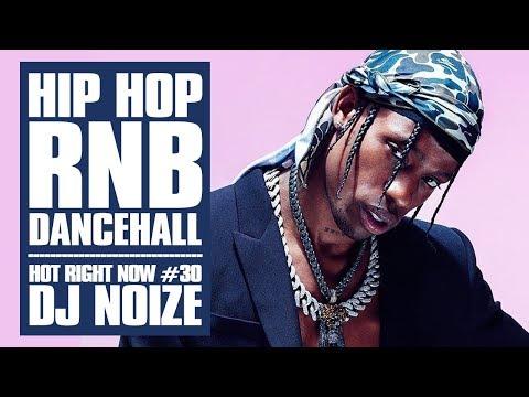 Hot Right Now #30  Urban Club Mix October 2018   New Hip Hop R&B Rap Dancehall SongsDJ Noize