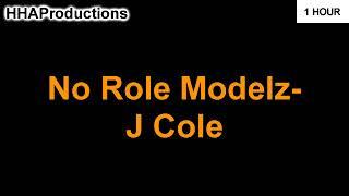 J Cole   No Role Modelz (1 Hour)