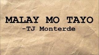 MALAY MO TAYO (Lyrics)  TJ Monterde