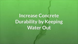 Increase Concrete Durability by Keeping Water Out