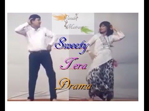 Sweety Tera Drama || Couple Dance || Bollywood Dance Video || Bareilly Ki Barfi || Gauri & Rocky