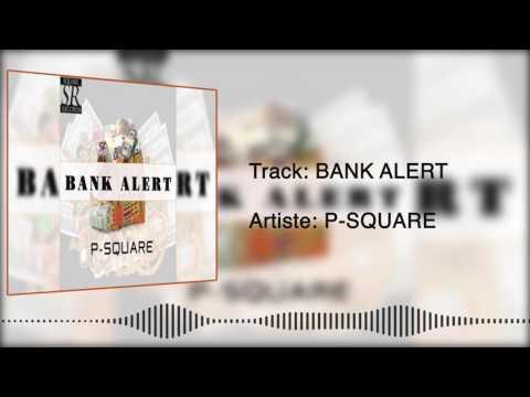PSquare - Bank Alert [Official Audio]