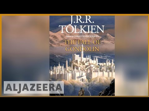 'Fall of Gondolin': Final Tolkien novel released | Al Jazeera English